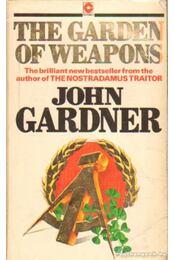 The Garden of Weapons - Gardner, John - Régikönyvek