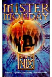 Mister Monday - Garth Nix - Régikönyvek