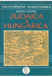 Judaica & Hungarica - Gaster, Moses - Régikönyvek