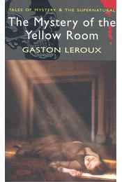 The Mystery of the Yellow Room - Gaston Leroux - Régikönyvek