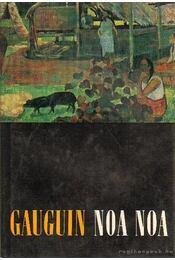 Noa Noa - Gauguin - Régikönyvek