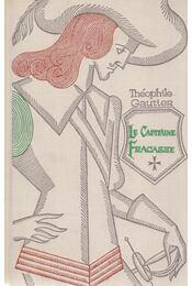Le Capitaine Fracasse - Gautier, Théophile - Régikönyvek