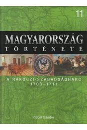 A Rákóczi-szabadságharc - Gebei Sándor - Régikönyvek