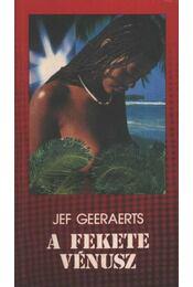 A fekete vénusz - Geeraerts, Jef - Régikönyvek