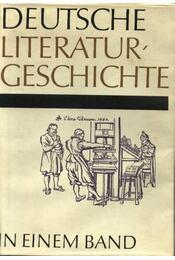 Deutsche literaturgeschichte in einem band - Geerdts,Hans Jürgen - Régikönyvek