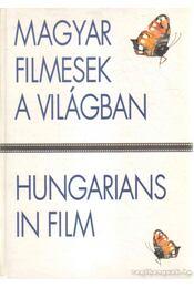 Magyar filmesek a világban - Hungarians in Film - Gelencsér Gábor - Régikönyvek