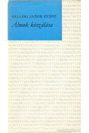 Álmok kószálása - Gelléri Andor Endre - Régikönyvek