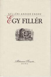 Egy fillér - Gelléri Andor Endre - Régikönyvek