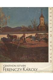 Ferenczy Károly - Genthon István - Régikönyvek