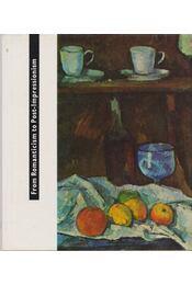 From Romanticism to Post-Impressionism - Genthon István - Régikönyvek