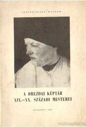 A Drezdai képtár XIX.-XX. századi mesterei - Genthon István, Kovács Éva - Régikönyvek
