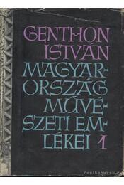 Magyarország művészeti emlékei 1. kötet - Genthon István - Régikönyvek