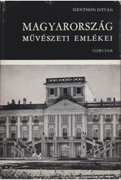 Magyarország művészeti emlékei - Genthon István - Régikönyvek