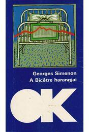 A Bicétre harangjai - Georges Simenon - Régikönyvek