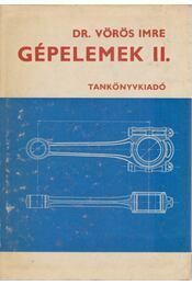 Gépelemek II. - Dr. Vörös Imre - Régikönyvek