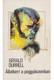 Állatkert a poggyászomban - Gerald Durrell - Régikönyvek