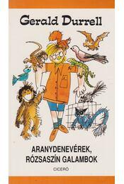 Aranydenevérek, rózsaszín galambok - Gerald Durrell - Régikönyvek