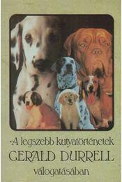 A legszebb kutyatörténetek - Gerald Durrell, Budai Katalin - Régikönyvek