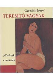 Teremtő vágyak - Gerevich József - Régikönyvek