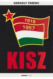 KISZ - Gergely Ferenc - Régikönyvek