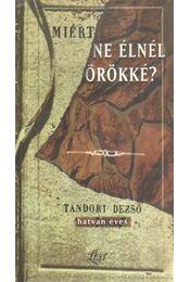 Miért ne élnél örökké? - Gergely Ferenc, Kovács Ákos - Régikönyvek