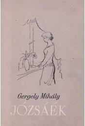Józsáék - Gergely Mihály - Régikönyvek