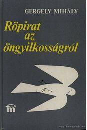 Röpirat az öngyilkosságról - Gergely Mihály - Régikönyvek