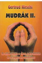 Mudrák II. - Gertrud Hirschi - Régikönyvek