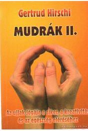 Mundrák II. - Gertrud Hirschi - Régikönyvek