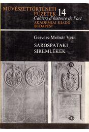 Sárospataki síremlékek - Gervers-Molnár Vera - Régikönyvek