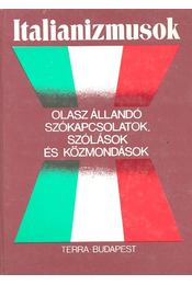 Italianizmusok - Gheno, Danilo (szerk.), Fábián Zsuzsanna - Régikönyvek