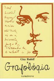 A grafológia tankönyve - Giay Rudolf - Régikönyvek