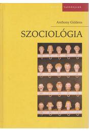 Szociológia - Giddens, Anthony - Régikönyvek