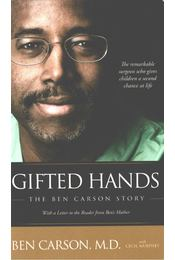 Gifted Hands - Ben Carson - Régikönyvek