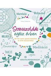 Stresszoldás egész évben - Gilles Diederichs - Régikönyvek
