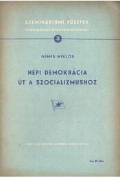 Népi demokrácia - út a szocializmushoz - Gímes Miklós - Régikönyvek