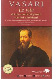 Le vite dei piu eccellenti pittori, scultori e architetti - Giogrio Vasari - Régikönyvek