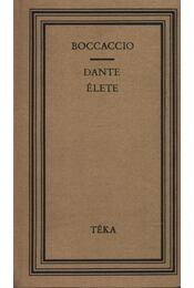 Dante élete - Giovanni Boccaccio - Régikönyvek