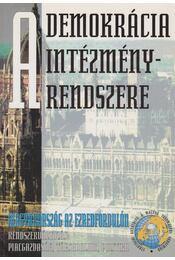 A demokrácia intézményrendszere Magyarországon - Glatz Ferenc - Régikönyvek