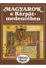 Magyarok a Kárpát-medencében - Glatz Ferenc - Régikönyvek