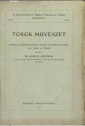 Török művészet - Glück Henrik Dr. - Régikönyvek