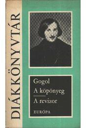 A köpönyeg / A revizor - Gogol - Régikönyvek