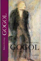 Gogol - Bakcsi György - Régikönyvek