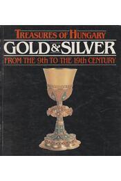 Gold and Silver - H. Kolba Judit, T. Németh Annamária - Régikönyvek
