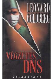 Végzetes DNS - Goldberg, Leonard - Régikönyvek