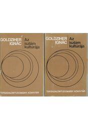 Az iszlám kultúrája I-II. - Goldziher Ignác - Régikönyvek