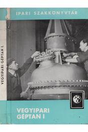 Vegyipari géptan I. - Golm, Werner - Régikönyvek