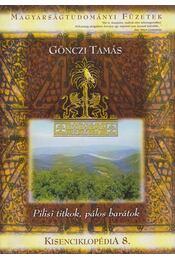 Pilisi titkok, pálos barátok - Kisenciklopédia 8. (dedikált) - Gönczi Tamás - Régikönyvek