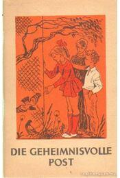 Die Geheimnisvolle Post - Gorelik, S. G. - Régikönyvek