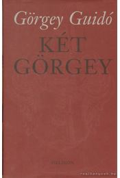 Két Görgey - Görgey Guidó - Régikönyvek